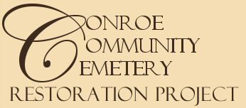Conroe Community Cemetery Restoration Project